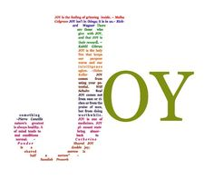 Inpiration Joy Quote - Joy Is The Grinning Inside