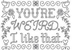 Embroidery Words Diy Urban Threads New Ideas Swear Word Coloring Book, Love Coloring Pages, Printable Adult Coloring Pages, Coloring Books, Coloring Sheets, Mandala Art, Color Quotes, Urban Threads, Words