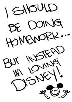 I should be doing homework.... But instead I'm loving Disney !