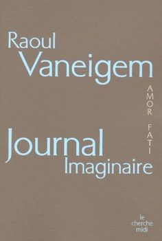 Journal imaginaire - Raoul Vaneigem - Amazon.fr - Livres
