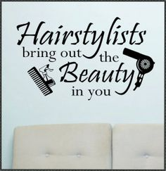 hair & makeup quotes   Vinyl Wall Quotes Lettering Hairstylists Bring Beauty