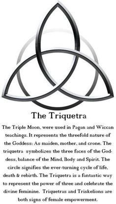 The Triquetra: The Triple Moon is used in Pagan and Wiccan teachings. It represents the threefold nature of the Goddess: As maiden, mother and crone. The Triquetra symbolizes the three faces of the Goddess, balance of the Mind, Body and Spirit. The circle Wiccan Spells, Witchcraft, Wiccan Symbols, Celtic Symbols And Meanings, Spiritual Symbols, Celtic Protection Symbols, Welsh Symbols, German Symbols, Celtic Paganism