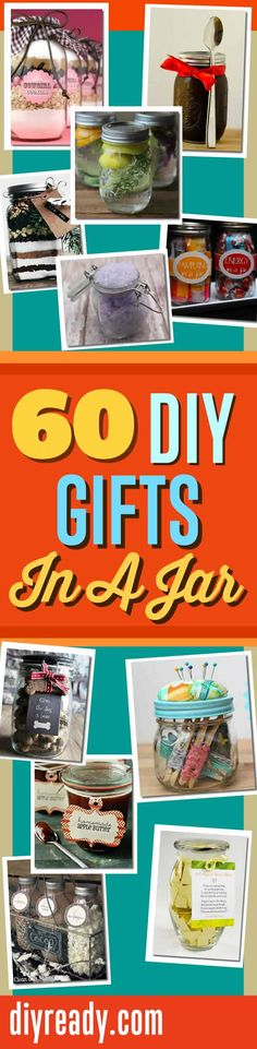 60 Easy Mason Jar Gift Ideas and other Cool Homemade DIY Gifts you put in a Jar. Quick, easy and cute favorites. DIY Projects and Crafts Diy Gifts In A Jar, Easy Diy Gifts, Mason Jar Gifts, Mason Jar Diy, Creative Gifts, Homemade Gifts, Gift Jars, Fun Gifts, Christmas Jars
