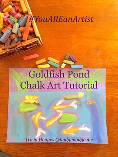 Goldfish Pond Chalk Art Tutorial because you are an artist! Chalk pastel art for all ages.