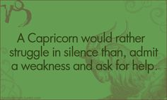 I think I'm part Capricorn! Astrology Capricorn, Capricorn Facts, Capricorn Quotes, Capricorn And Aquarius, Taurus, Capricorn Daily, Aquarius Sign, Quotes To Live By, Me Quotes