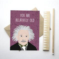 You Are Relatively Old Albert Einstein Birthday Card