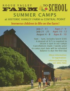 Medford, OR RVF2S Summer Camps immerse children into daily life on the farm. Projects vary by age, you can expect lots of exploring the natural environment in and around the farm, harvesting the ingredients f… Click flyer for more >>