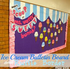 Miss Lovie: Ice Cream Bulletin Board and Ruffle Border Tutorial. For multiplication ice cream party? Summer Bulletin Boards, Back To School Bulletin Boards, Preschool Bulletin Boards, Classroom Bulletin Boards, Preschool Classroom, In Kindergarten, Bullentin Boards, Candy Bulletin Boards, Classroom Window