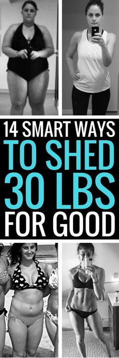 14 smart and healthy ways to shed 30 pounds for good.