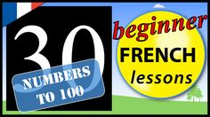 In this beginner French lesson you will learn the French words for the numbers up to one hundred in French that are multiples of 10 including the words for: . French For Beginners, French Words, French Lessons, Numbers, The 100, Learning, Children, Young Children, Early French