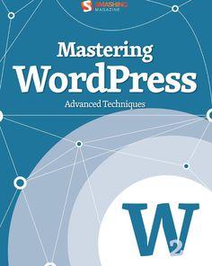 #ClippedOnIssuu from Smashing ebook #11 mastering wordpress advanced techniques 2011