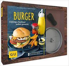 Burger-Set: mit antihaftbeschichteter Burgerpresse aus Aluguss GU 14,99 Euro Amazon.de: Alexander Dölle, Sarah Schocke: Bücher