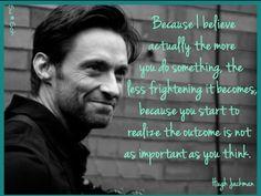 Hugh Jackman, Hugh Michael Jackman, Amazing People, Good People, Pretty People, Inspiring Quotes, Great Quotes, Love Him, My Love