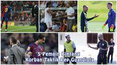 5 Pemain Bintang Korban Taktik Pep Guardiola