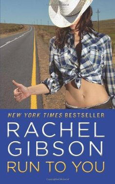Run To You by Rachel Gibson,http://www.amazon.com/dp/0062069144/ref=cm_sw_r_pi_dp_qhWqtb1RTYJWN8V8