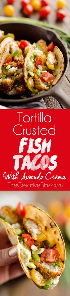 Tortilla Crusted Fish Tacos with Avocado Crema are a healthy and easy weeknight meal you can make in just 20 minutes with your Airfryer! Crispy Tortilla Crusted Tilapia is layered in a grilled corn tortilla with avocado crema and fresh tomatoes for a flavorful dinner recipe the whole family will love. #FishTacos #Healthy #Dinner