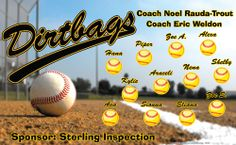 Dirtbags digitally printed vinyl baseball and little league sports team banner. Made in the USA and shipped fast by Banners USA. http://www.bannersusa.com/art/templates_2/digital/banners/vinyl-baseball-team-banners.php