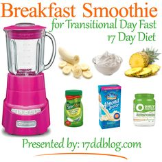 Breakfast Smoothie Recipe for the 17 Day Diet Optional Transitional Day Fast (pin for recipe)