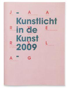 Raw Colour: Booklet—Annual Report  Kunstlicht in de Kunst 2009,  April 2010