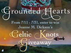 Running through the Storms: GROUNDED HEARTS BY JEANNE M. DICKSON