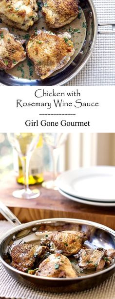 Chicken with a buttery rosemary wine sauce | girlgonegourmet.com