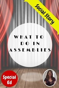 Social Story on What to do in Assemblies. Perfect for the end of the year!! Short story illustrating appropriate behavior during a school assembly. Developed for students with autism and special learning needs. Download at: https://www.teacherspayteachers.com/Product/Social-Story-What-do-I-do-in-Assemblies-1333997