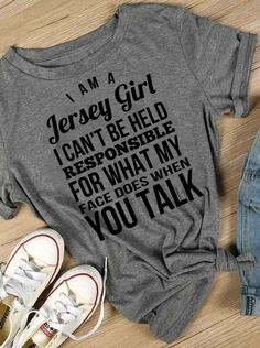 New Jersey Pride Jersey Girl, New Jersey, Puerto Rican Girl, Georgia Girls, New York Girls, Sarcastic Shirts, Down South, Shirt Designs, Graphic Sweatshirt