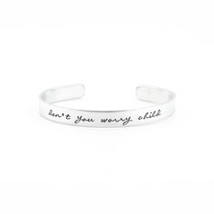 Don't you worry child - armband met tekst