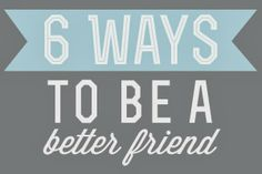 6 ways to be a better friend.  Thoughts on being kinder, being happy for others, and how competition isn't good for anyone. www.handmadeintheheartland.com