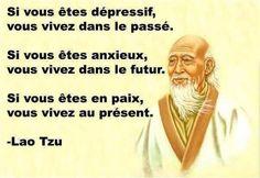 Lao tseu , vivre dans le présent: