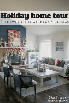 Holiday home tour, filled with DIY, low cost, and simple ideas. Rustic, whimsical, bold, casual and comfortable style. 30 of the best home decor bloggers share their holiday home tours!