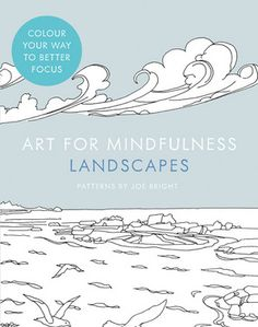 Buy Art For Mindfulness Landscapes Paperback By Illustrated Joe Bright