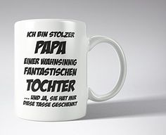 Stolzer Papa fun Tasse - Männertag - Vatertag - Geschenkidee - Kaffeepott Presents, Mugs, Tableware, Diy, Guy Gifts, Father's Day, Proud Of You, Funny Stuff, Gifts