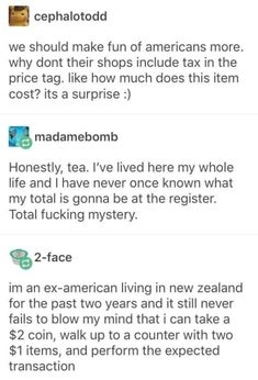 """When someone called out America's annoying """"surprise"""" prices when the tax is added: 22 Posts That Prove Americans, Aussies, Brits, And Canadians Are All Weirdos Memes Humor, Funny Memes, Jokes, Videos Funny, 9gag Funny, Meme Comics, Retro Humor, Tumblr Posts, Grumpy Cat"""