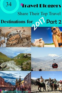 Travel isn't just something that happens.  We must prepare and plan for it.  Regardless where you dream to venture, resolve to make traveling a goal.  Just in case you need some inspiration, I've compiled this article where 34 travel bloggers think we should go in 2017.  Since I received so many great responses, I've broken it into 2 parts.  Enjoy! #Travel