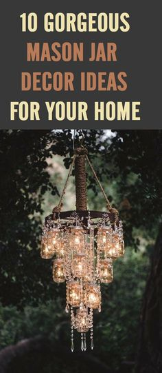 10 Beautiful Mason Jar Decor Ideas #Masonjar decor #DIY