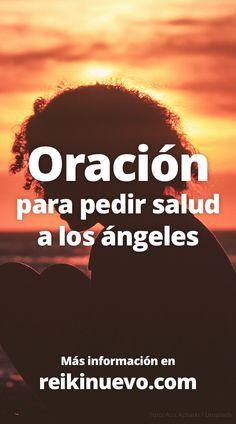 Oración: Pídele salud a los ángeles + info: https://www.reikinuevo.com/oracion-pidele-salud-angeles/