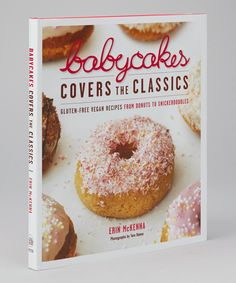 Take a look at this Babycakes Covers The Classics Hardcover on zulily today! Gluten-free vegan and sugar-free!