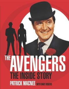 """The Avengers""- Patrick Macnee as John Steed, Diana Rigg as Emma Peel. Found at HubPages.com"