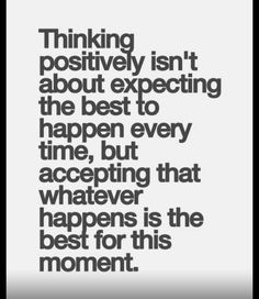 Hmmm I've never really thought of it this way. I guess sometimes I just wonder why things happen. Are things that are going on really best? I have a hard time believing that right now, but maybe they are.