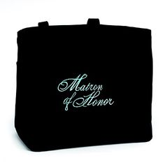 """Bridal Party Tote Bag - Matron of Honor These black tote bags have an added flair with """"Matron of Honor"""" embroidered in aqua. The tote has inner pockets and is made of 100% polyester."""