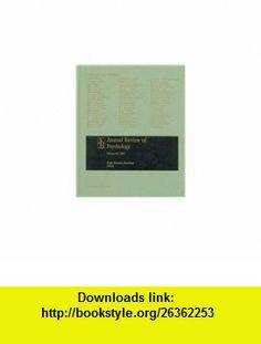 Annual Review of Psychology 2009 (9780824302603) Susan T. Fiske, Daniel L. Schacter, Carolyn Zahn-Waxler, Ralph Adolphs, Herman Aguinis, Karl Aquino, Dan Ariely , ISBN-10: 0824302605  , ISBN-13: 978-0824302603 ,  , tutorials , pdf , ebook , torrent , downloads , rapidshare , filesonic , hotfile , megaupload , fileserve