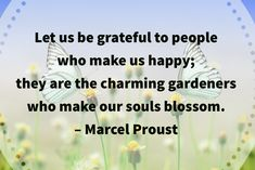 Funeral Quotes, Life Verses, Marcel Proust, Grateful, Celebration, Encouragement, Let It Be, Happy, How To Make