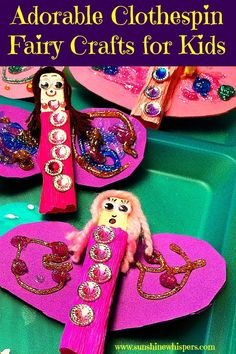 Clothespin Fairy Crafts for Kids - Sunshine Whispers  http://www.sunshinewhispers.com/2015/09/clothespin-fairy-crafts-for-kids/