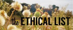A list of fair trade and ethically sourced products // For The Love of Justice