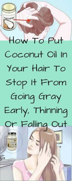Learn how to put coconut oil in your hair and thereby stop the hair loss, the appearance of gray or thinning hair - Healthy Natural Living Stop Hair Loss, Prevent Hair Loss, Health Tips For Women, Health And Beauty, Pelo Vintage, Home Beauty Tips, Beauty Products, Beauty Hacks, Makeup Products