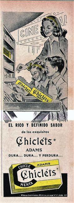 «El rico y definido sabor de los Chicléts Adams. Dura... dura... y perdura.». Selecciones del Reader's Digest, noviembre de 1955.