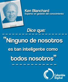 Frase del día por Ken Blanchard.