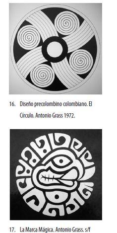 """Es importante anotar que parte de la obra pictórica de Grass, se deriva de la investigación sobre el arte precolombino. El título que dio a sus obras lo refleja: """"Escudo mítico"""" (1964), """"Muros Mayas""""(1967) y """"Hombres expectantes""""(1983), son algunas de ellas (18). Doodles Zentangles, Native Symbols, Colombian Art, South American Art, Native American Patterns, Native American Wisdom, Native Design, Chicano Art, Circular Pattern"""