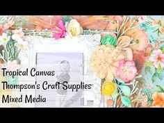 Tropical Canvas | Thompson's Craft Supplies | Mixed media - YouTube Craft Supplies, Mixed Media, Tropical, Rainbow, Crafty, Make It Yourself, Canvas, Videos, Frame